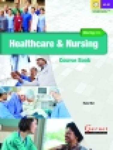 Moving into Healthcare and Nursing Course Book with audio DVD