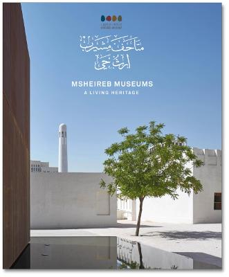 Msheireb Museums: A Living Heritage Hmf