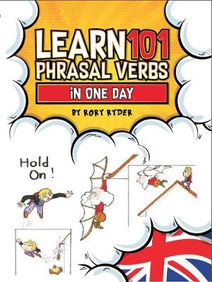 LEARN 101 PHRASAL VERBS IN ONE DAY