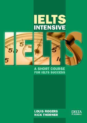 IELTS Intensive: A short course for IELTS success