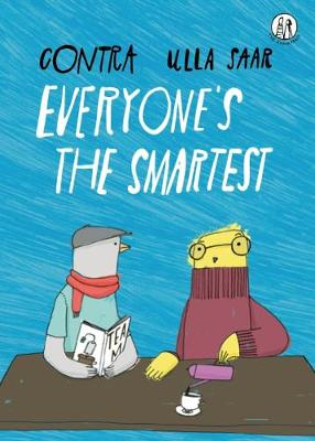 Everyone's the Smartest