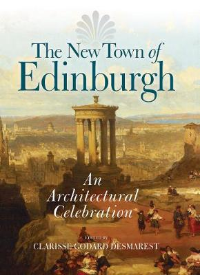 New Town of Edinburgh: An Architectural Celebration