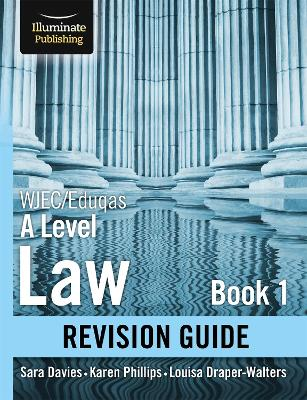 WJEC/Eduqas Law for A level Book 1 Revision Guide