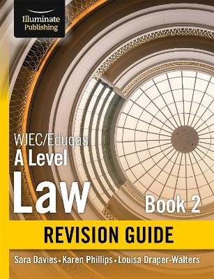 WJEC/Eduqas Law for A level Book 2 Revision Guide
