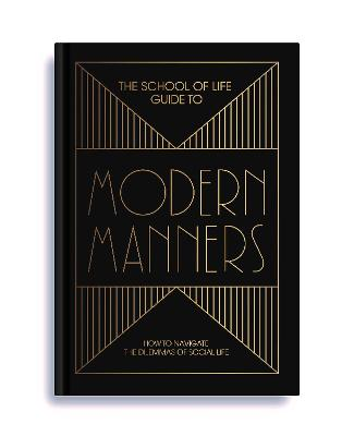 School of Life Guide to Modern Manners