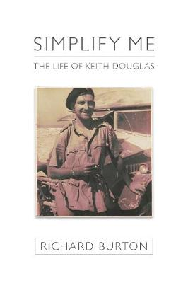 Simplify me: The life of Keith Douglas
