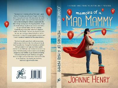 Memoirs of a Mad Mammy