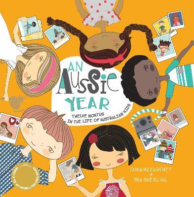 Aussie Year: Twelve Months in the Life of Australian Kids
