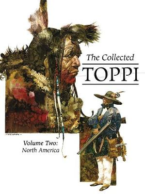 Collected Toppi Vol. 2: North America