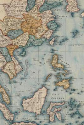 1809 map of the East Indies and China from the best authorities: A Poetose Notebook (100 pages/50 sheets)