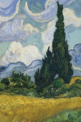 Vincent van Gogh's Wheat Field with Cypresses - A Poetose Notebook / Journal   / Diary (100 pages/50 sheets): A Poetose Notebook / Journal / Diary (100 pages/50 sheets)