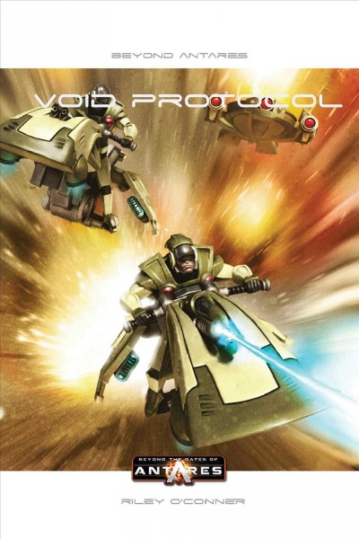 Beyond the Gates of Antares: Void Protocol