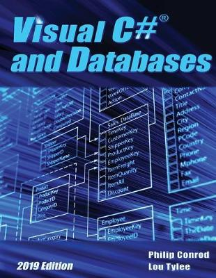 Visual C# and Databases 2019 Edition: A Step-By-Step Database Programming Tutorial 16th 2019 ed.