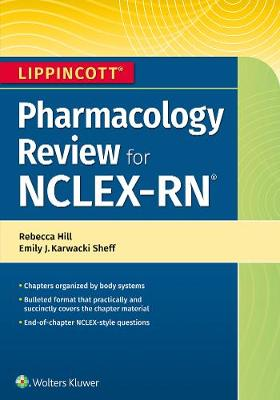 Lippincott NCLEX-RN Pharmacology Review First, North American Edition
