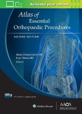 Atlas of Essential Orthopaedic Procedures, Second Edition Second, Revised Reprint