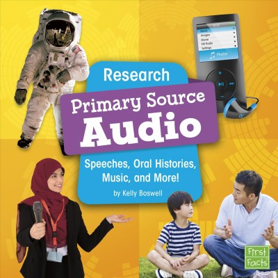Primary Source Audio: Speeches, Oral Histories, Music, and More!