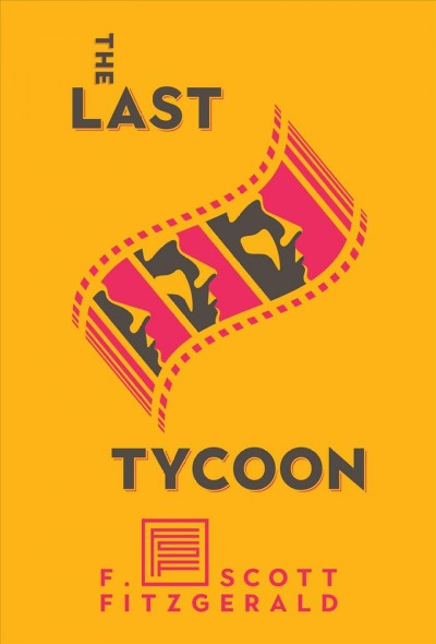 Last Tycoon: The Authorized Text
