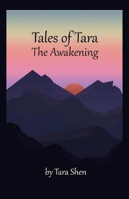 Tales of Tara: The Awakening