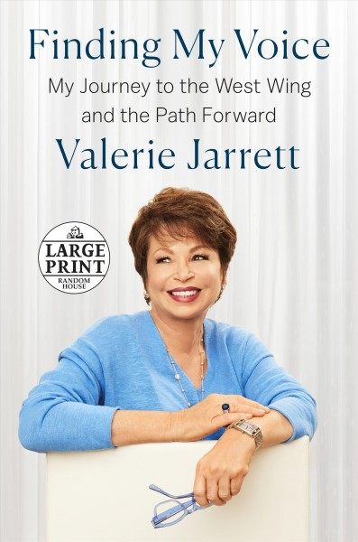 Finding My Voice: My Journey to the West Wing and the Path Forward Large type / large print edition