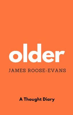 Older: A Thought Diary