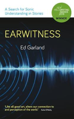 Earwitness: A Search for Sonic Understanding in Stories 2019