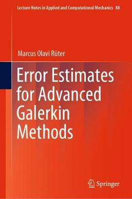 Error Estimates for Advanced Galerkin Methods 1st ed. 2019