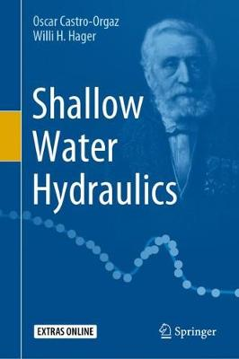 Shallow Water Hydraulics 1st ed. 2019