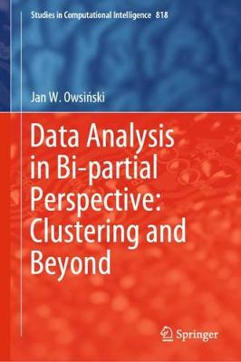 Data Analysis in Bi-partial Perspective: Clustering and Beyond 1st ed. 2020