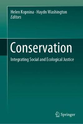 Conservation: Integrating Social and Ecological Justice 1st ed. 2020