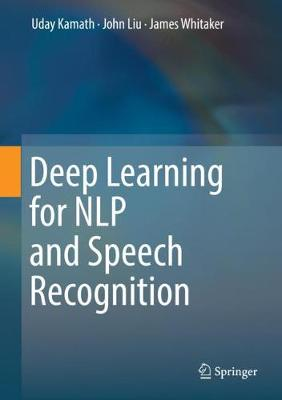 Deep Learning for NLP and Speech Recognition 1st ed. 2019