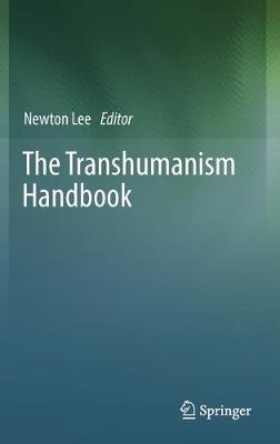 Transhumanism Handbook 1st ed. 2019