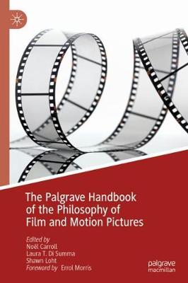 Palgrave Handbook of the Philosophy of Film and Motion Pictures 1st ed. 2019