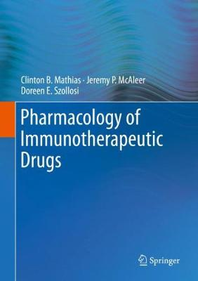 Pharmacology of Immunotherapeutic Drugs 1st ed. 2020