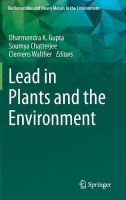 Lead in Plants and the Environment 1st ed. 2020