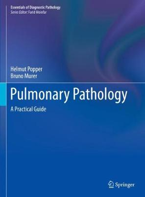 Pulmonary Pathology: A Practical Guide 1st ed. 2020