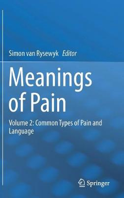 Meanings of Pain: Volume 2: Common Types of Pain and Language 1st ed. 2019