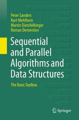 Sequential and Parallel Algorithms and Data Structures: The Basic Toolbox 1st ed. 2019