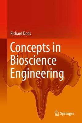 Concepts in Bioscience Engineering 1st ed. 2019