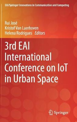 3rd EAI International Conference on IoT in Urban Space 1st ed. 2020