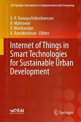 Internet of Things in Smart Technologies for Sustainable Urban Development 1st ed. 2020