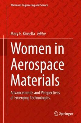 Women in Aerospace Materials: Advancements and Perspectives of Emerging Technologies 1st ed. 2020