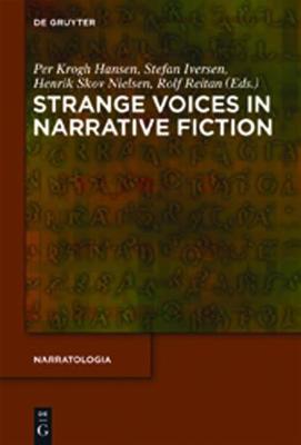 Strange Voices in Narrative Fiction