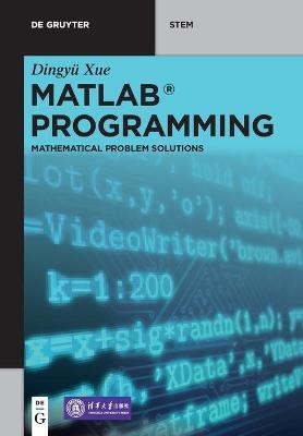MATLAB (R) Programming: Mathematical Problem Solutions