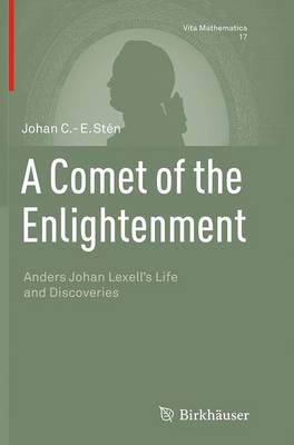 Comet of the Enlightenment: Anders Johan Lexell's Life and Discoveries Softcover reprint of the original 1st ed. 2014