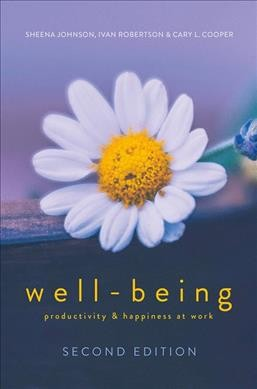 WELL-BEING: Productivity and Happiness at Work 2018 2nd ed. 2018