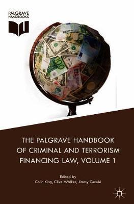 Palgrave Handbook of Criminal and Terrorism Financing Law 1st ed. 2018
