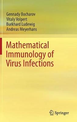 Mathematical Immunology of Virus Infections 1st ed. 2018