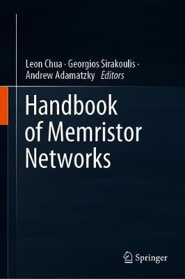 Handbook of Memristor Networks 1st ed. 2019