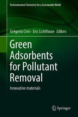 Green Adsorbents for Pollutant Removal: Innovative materials - E-book |  Krisostomus
