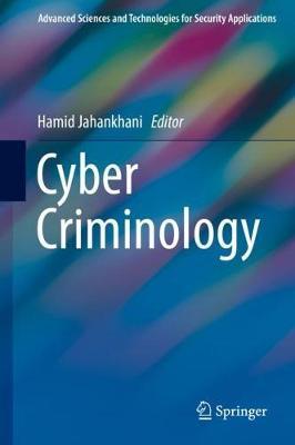 Cyber Criminology 1st ed. 2018